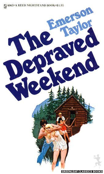Reed Nightstand 4063 - The Depraved Weekend by Emerson Taylor, cover art by Unknown (1974)