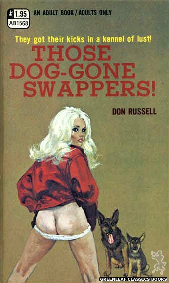 Adult Books AB1568 - Those Dog-Gone Swappers! by Don Russell, cover art by Robert Bonfils (1971)