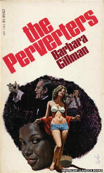 Midnight Reader 1974 MR7462 - The Perverters by Barbara Gillman, cover art by Ed Smith (1974)