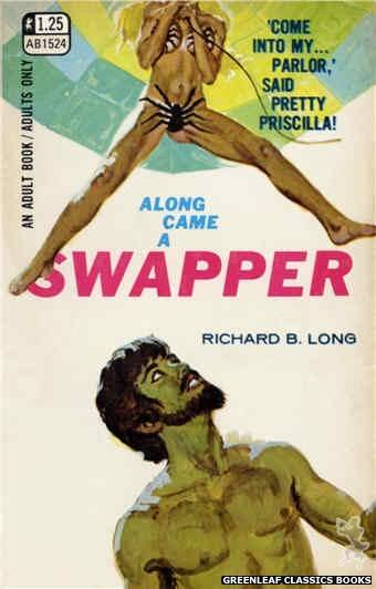 Adult Books AB1524 - Along Came a Swapper by Richard B. Long, cover art by Robert Bonfils (1970)