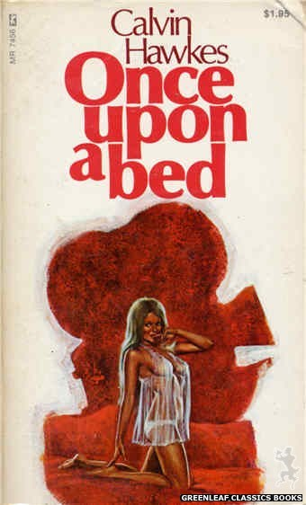 Midnight Reader 1974 MR7456 - Once Upon A Bed by Calvin Hawkes, cover art by Ed Smith (1974)