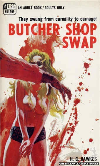 Adult Books AB1509 - Butcher Shop Swap by H.C. Hawkes, cover art by Robert Bonfils (1970)
