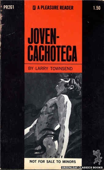 Pleasure Reader PR261 - Joven-Cachoteca by Larry Townsend, cover art by Unknown (1970)