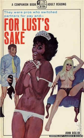 Companion Books CB586 - For Lust's Sake by John Dexter, cover art by Robert Bonfils (1968)