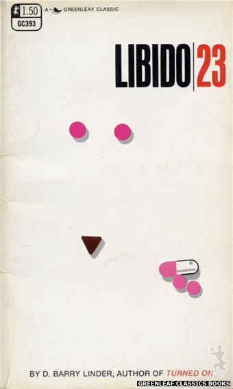 Greenleaf Classics GC393 - Libido 23 by D. Barry Linder, cover art by Unknown (1969)