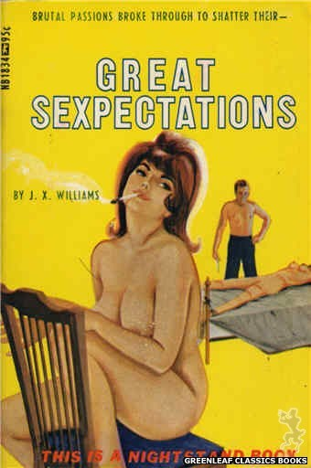 Nightstand Books NB1834 - Great Sexpectations by J.X. Williams, cover art by Unknown (1967)