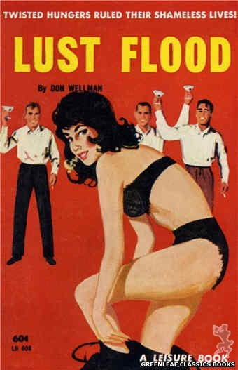 Leisure Books LB608 - Lust Flood by Don Wellman, cover art by Unknown (1963)