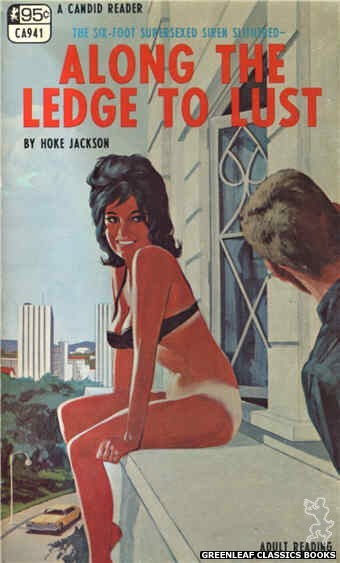 Candid Reader CA941 - Along the Ledge To Lust by Hoke Jackson, cover art by Darrel Millsap (1968)