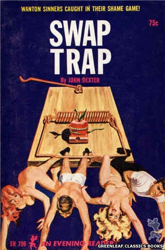 Evening Reader ER796 - Swap Trap by John Dexter, cover art by Robert Bonfils (1965)