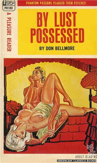 Pleasure Reader PR180 - By Lust Possessed by Don Bellmore, cover art by Tomas Cannizarro (1968)