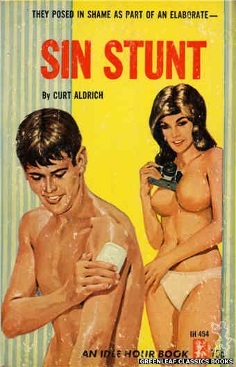 Idle Hour IH464 - Sin Stunt by Curt Aldrich, cover art by Darrel Millsap (1965)