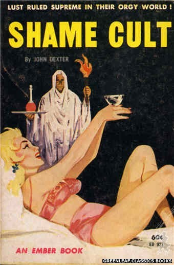 Ember Books EB921 - Shame Cult by John Dexter, cover art by Unknown (1964)