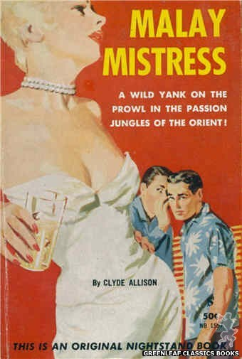 Nightstand Books NB1557 - Malay Mistress by Clyde Allison, cover art by Harold W. McCauley (1961)
