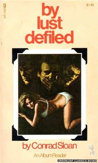 Midnight Reader 1974 MR7480 - By Lust Defiled by Conrad Sloan, cover art by Ed Smith (1974)