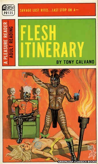 Pleasure Reader PR135 - Flesh Itinerary by Tony Calvano, cover art by Ed Smith (1967)