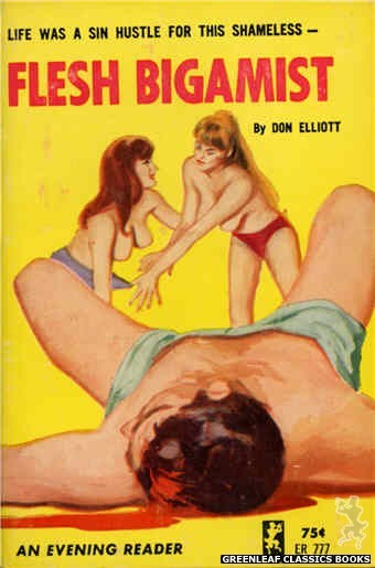Evening Reader ER777 - Flesh Bigamist by Don Elliott, cover art by Unknown (1965)