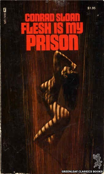 Midnight Reader 1974 MR7490 - Flesh Is My Prison by Conrad Sloan, cover art by Ed Smith (1974)