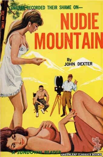 Sundown Reader SR617 - Nudie Mountain by John Dexter, cover art by Unknown (1966)