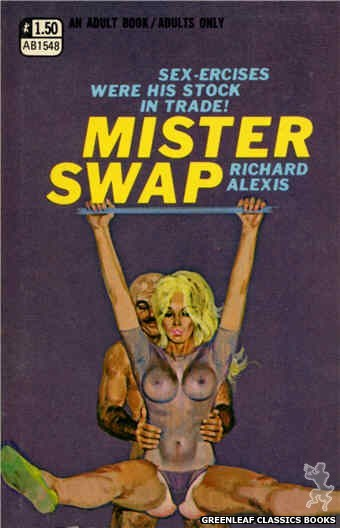 Adult Books AB1548 - Mister Swap by Richard Alexis, cover art by Robert Bonfils (1970)