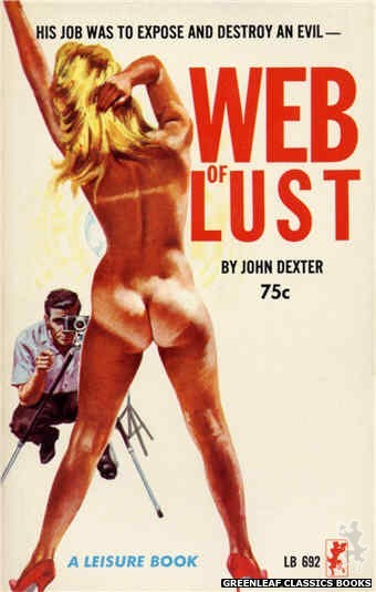 Leisure Books LB692 - Web Of Lust by John Dexter, cover art by Robert Bonfils (1965)
