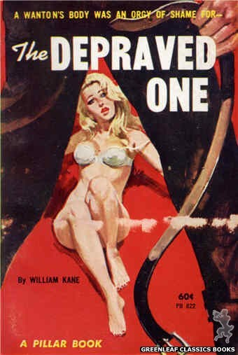 Pillar Books PB822 - The Depraved One by William Kane, cover art by Robert Bonfils (1964)