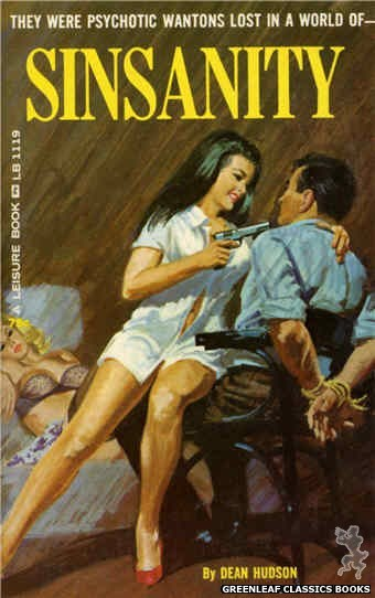 Leisure Books LB1119 - Sinsanity by Dean Hudson, cover art by Robert Bonfils (1965)