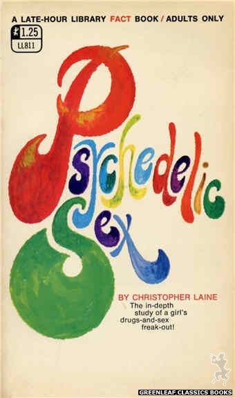 Late-Hour Library LL811 - Psychedelic Sex by Christopher Laine, cover art by Unknown (1969)