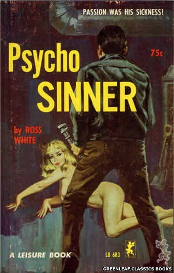 Leisure Books LB683 - Psycho Sinner by Ross White, cover art by Robert Bonfils (1965)
