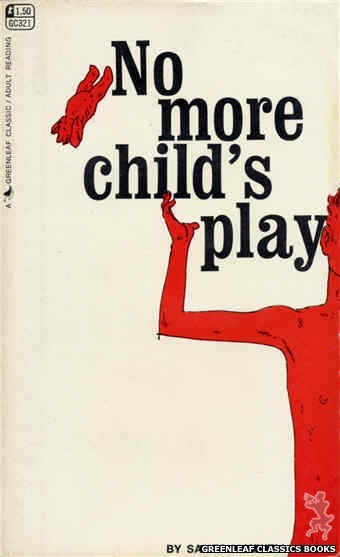 Greenleaf Classics GC321 - No More Child's Play by Sames Maxwell, cover art by Unknown (1968)
