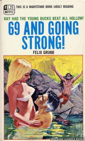 Nightstand Books NB1912 - 69 And Going Strong! by Felix Grubb, cover art by Darrel Millsap (1968)
