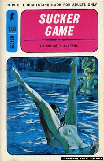 Nightstand Books NB1995 - Sucker Game by Michael Juaquin, cover art by Unknown (1970)