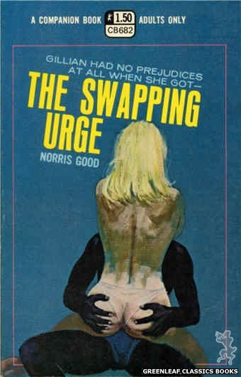 Companion Books CB682 - The Swapping Urge by Norris Good, cover art by Robert Bonfils (1970)
