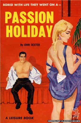Leisure Books LB647 - Passion Holiday by John Dexter, cover art by Unknown (1964)