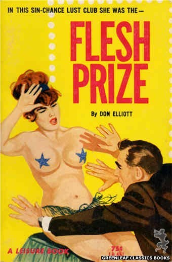 Leisure Books LB651 - Flesh Prize by Don Elliott, cover art by Unknown (1964)