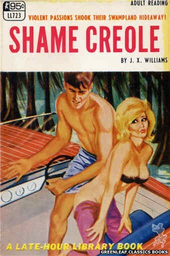 Late-Hour Library LL723 - Shame Creole by J.X. Williams, cover art by Unknown (1967)