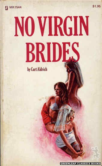 Midnight Reader 1974 MR7544 - No Virgin Brides by Curt Aldrich, cover art by Ed Smith (1974)