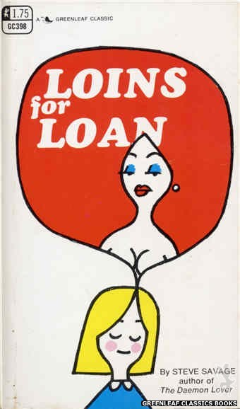 Greenleaf Classics GC398 - Loins for Loan by Steve Savage, cover art by Unknown (1969)