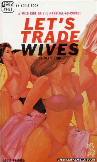 Adult Books AB422 - Let's Trade Wives by David Lynn, cover art by Unknown (1968)