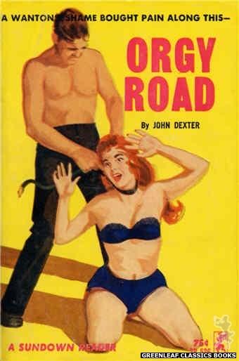 Sundown Reader SR526 - Orgy Road by John Dexter, cover art by Unknown (1964)