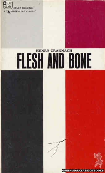 Greenleaf Classics GC278 - Flesh and Bone by Henry Crannach, cover art by Text Only (1968)