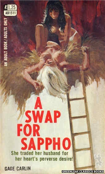 Adult Books AB1511 - A Swap for Sappho by Gage Carlin, cover art by Robert Bonfils (1970)
