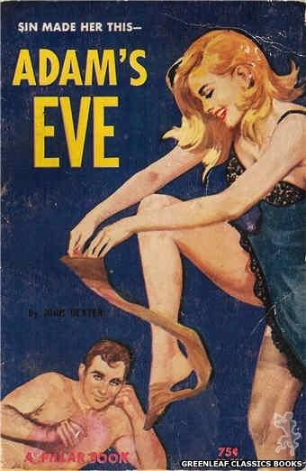 Pillar Books PB851 - Adam's Eve by John Dexter, cover art by Robert Bonfils (1964)
