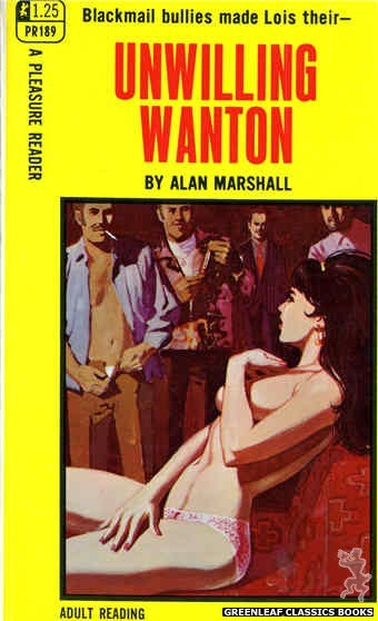 Pleasure Reader PR189 - Unwilling Wanton by Alan Marshall, cover art by Unknown (1968)
