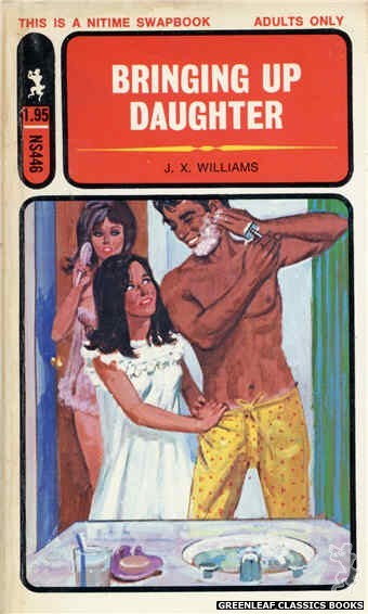 Nitime Swapbooks NS446 - Bringing Up Daughter by J.X. Williams, cover art by Unknown (1971)