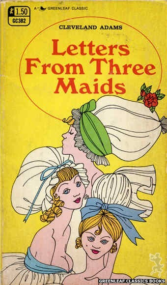 Greenleaf Classics GC382 - Letters From Three Maids by Cleveland Adams, cover art by Unknown (1969)