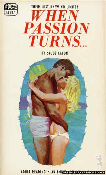 Ember Library EL 387 - When Passion Turns... by Studs Eaton, cover art by Robert Bonfils (1967)
