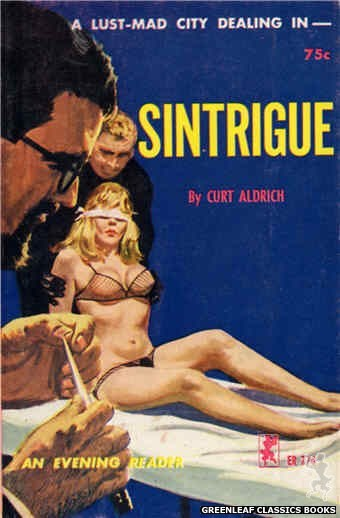 Evening Reader ER774 - Sintrigue by Curt Aldrich, cover art by Robert Bonfils (1965)