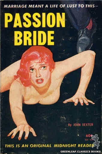 Midnight Reader 1961 MR415 - Passion Bride by John Dexter, cover art by Harold W. McCauley (1962)