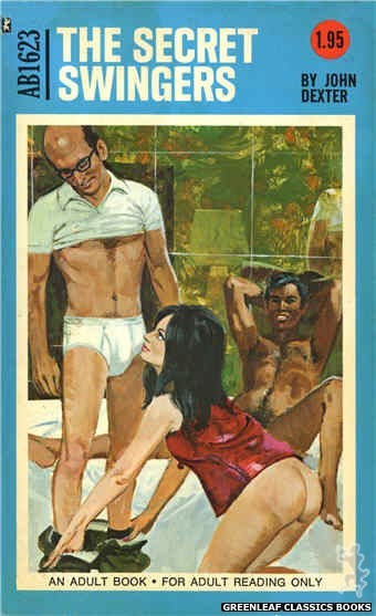 Adult Books AB1623 - The Secret Swingers by John Dexter, cover art by Unknown (1972)