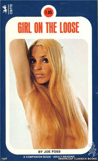 Companion Books CB772 - Girl On The Loose by Joe Foss, cover art by Photo Cover (1972)